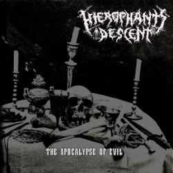 HIEROPHANT`S DESCENT The Apocalypse of Evil, EP
