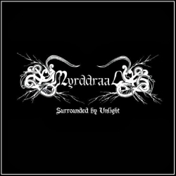 MYRDDRAAL Surrounded by Unlight CD