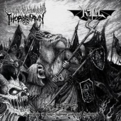 KILL / THORNSPAWN United in Hell's Fire, CD